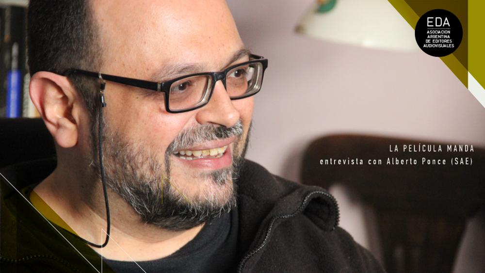Libro: La película manda || Entrevista a Alberto Ponce