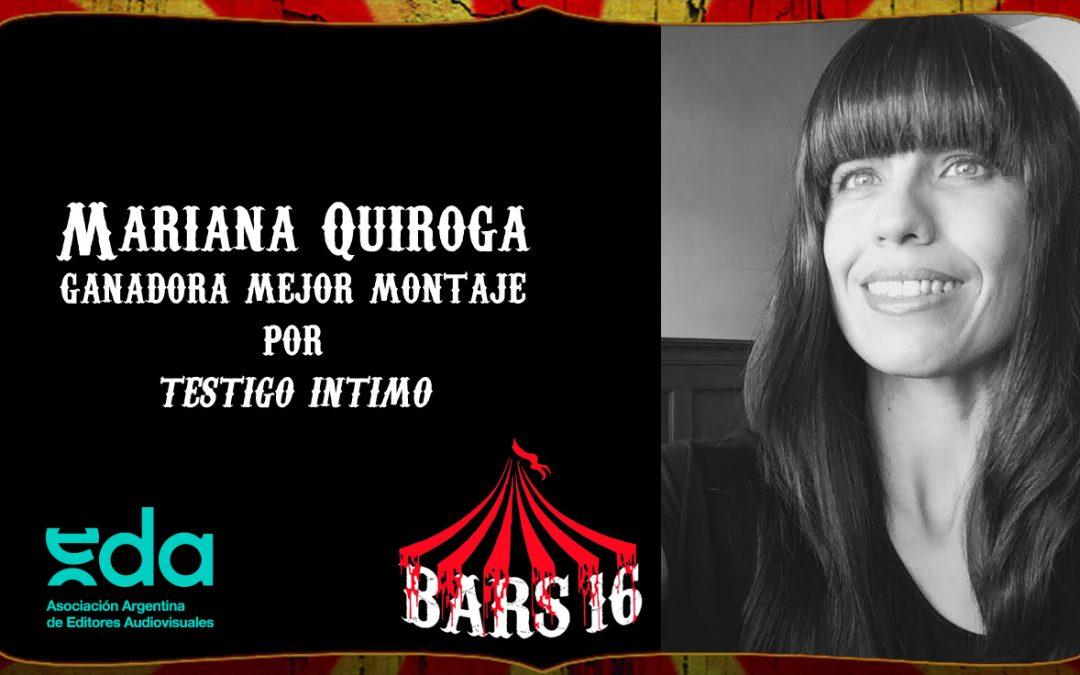 Mariana Quiroga – Ganadora por mejor montaje en BARS16