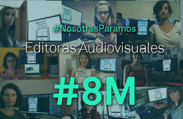 #8M – Editoras Audiovisuales – Paro Internacional de Mujeres