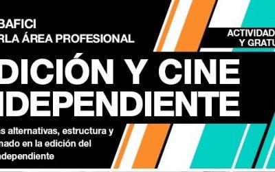 """Charla en BAFICI: """"Edición y Cine Independiente"""""""