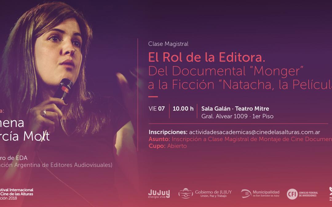 Charla «El rol de la editora. Del documental Monger a la ficción Natacha, la película»
