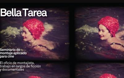 """Seminario """"Bella Tarea"""": el oficio de montajista en ficción y documental"""
