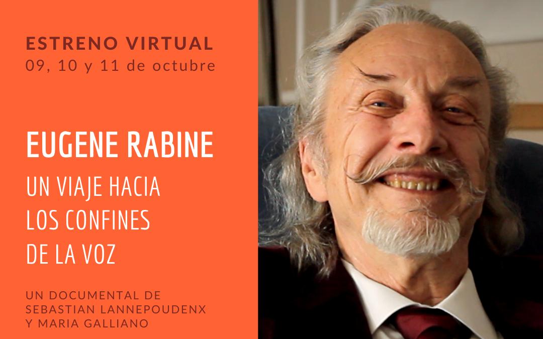 EDA EN PANTALLA – «Eugene Rabine, un viaje hacia los confines de la voz»