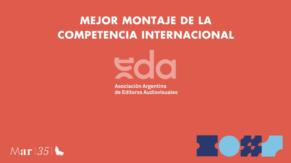 [35] MDQ: Premio EDA Mejor Montaje Competencia Internacional